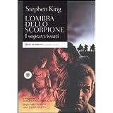 copertina libro L ombra dello scorpione I sopravvissuti: 3 (Just Bompiani) di King Stephen (2011) Tapa blanda