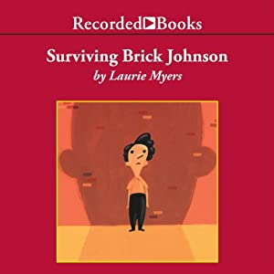 Surviving Brick Johnson | [Laurie Myers]