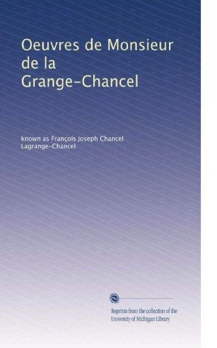 Oeuvres de Monsieur de la Grange-Chancel (Volume 2) (French Edition) PDF
