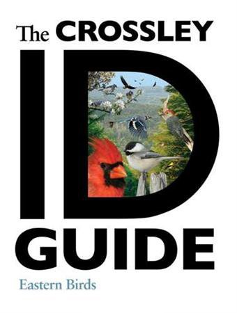 The Crossley ID Guide: Eastern Birds by Richard Crossley Picture
