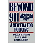 img - for [(Beyond 911: A New Era for Policing)] [Author: Malcolm K. Sparrow] published on (June, 1992) book / textbook / text book