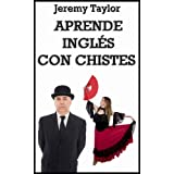 Aprende Ingls Con Chistes (Spanish Edition)