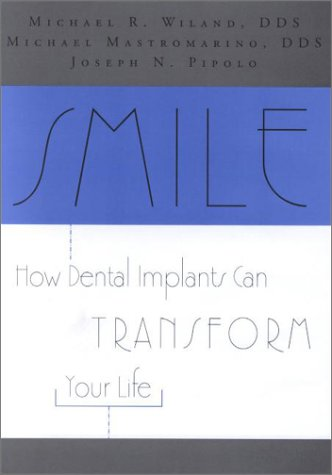 Smile: How Dental Implants Can Transform Your Life