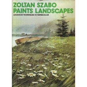 Zoltan Szabo Paints Landscapes: Advanced Techniques in Watercolour