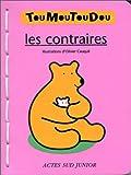 echange, troc  - Les Contraires (Livre mousse)