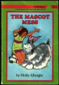 The Mascot Mess (2 of a Kind), MOLLY ALBRIGHT