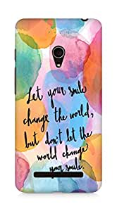 AMEZ let your smile change the world Back Cover For Asus Zenfone 5