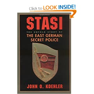 The Stasi  the secret police of East Germany