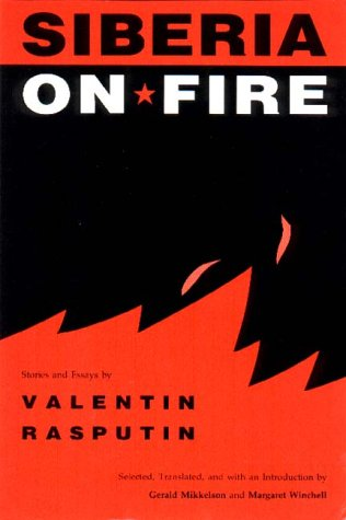 Siberia on Fire: Stories and Essays