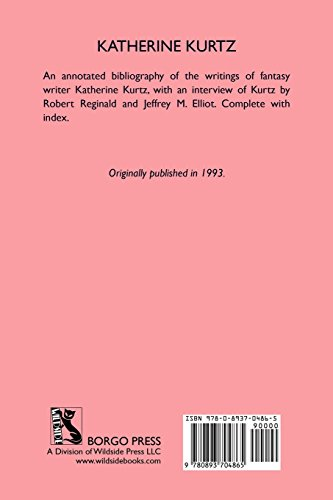 The Work of Katherine Kurtz: An Annotated Bibliography & Guide (Bibliographies of Modern Authors)