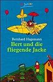 Bert und die fliegende Jacke. ( Ab 8 J.).