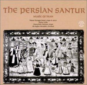 Nasser Rastegar Nejad Music Of Iran Santur Recital Vol 1