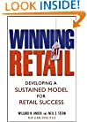 Winning At Retail: Developing a Sustained Model for Retail Success