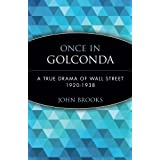Once in Golconda: A True Drama of Wall Street 1920-1928 ~ John Brooks
