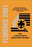 img - for 2001: A Relativistic Spacetime Odyssey: Experiments and Theoretical Viewpoints on General Relativity and Quantum Gravity - Proceedings of the 25th ... on Current Problems in Particle Theory book / textbook / text book