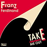 Franz Ferdinand Take Me Out [DVD AUDIO]