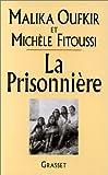 La Prisonniere (2246528313) by Oufkir, Malika