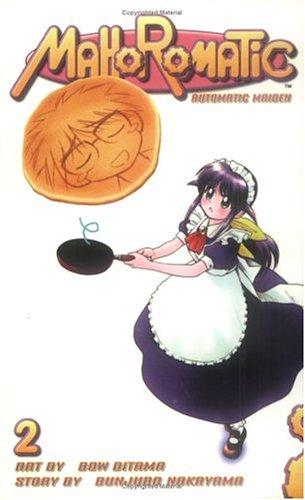Mahoromatic Automatic Maiden 2: Fun in the Sun (Mahoromatic: Automatic Maiden)Bunjuro Nakayama