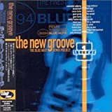 ザ・ブルーノート・グルーヴ THE NEW GROOVE-THE BLUE NOTE REMIX PROJECT