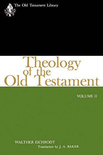 Theology of the Old Testament, Volume Two (The Old Testament Library)