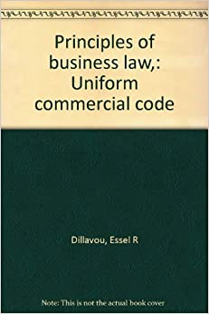 Principles of business law, : Uniform commercial code