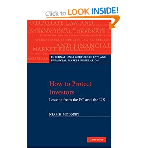 How to Protect Investors: Lessons from the EC and the UK (International Corporate Law and Financial Market Regulation) Niamh Moloney