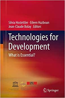 Technologies For Development: What Is Essential?