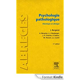 Psychologie pathologique: th�orique et clinique