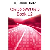 Times Cryptic Crossword Book 12: Bk. 12 (Times Crossword)by The Times Mind Games