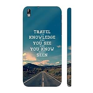 Enthopia Designer Hardshell Case Travel is Knowledge Back Cover for HTC Desire 816