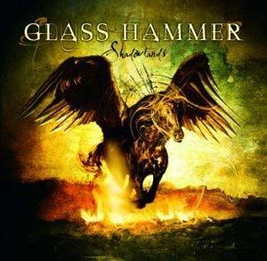 Glass Hammer - Shadowlands - Zortam Music