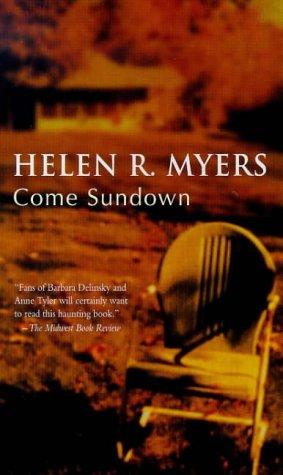 Come Sundown, HELEN MYERS