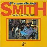 DOUBLE DUTCH BUS - SMITH,FRANKIE