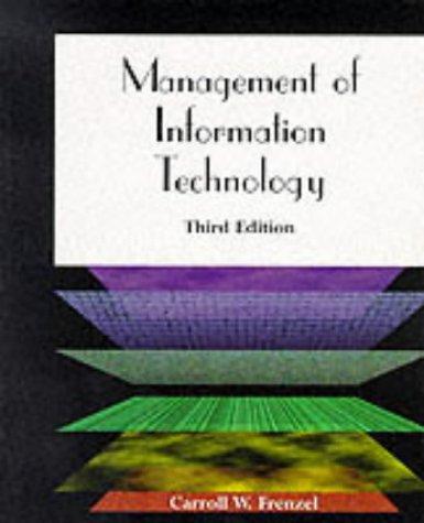Management of Information Technology, Third Edition, CARROLL FRENZEL
