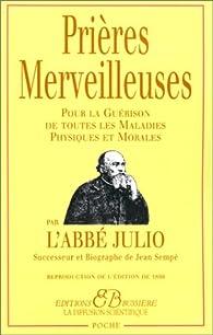 Les prières merveilleuses de l'Abbé Julio par Ernest Houssay