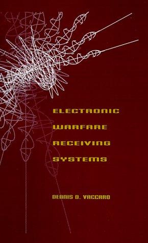 Electronic Warfare Receiving Systems (Artech House Radar Library)