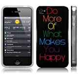 "iPhone 4S / iPhone 4 Image TPU Gel Skin / Case / Cover - ""Do More Of What Makes You Happy"" PART OF THE QUBITS ACCESSORIES RANGEby CallCandy"
