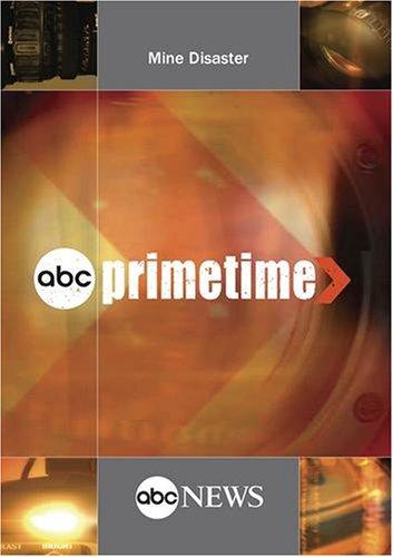 ABC News Primetime Mine Disaster