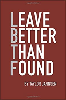 Leave Better Than Found