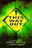 This Way Out: Five Plays (0140387048) by Isobelle Carmody