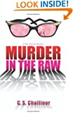 Murder in the Raw (A Rex Graves Mystery)