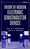 img - for Theory of Modern Electronic Semiconductor Devices book / textbook / text book
