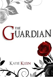 The Guardian (The Guardians, Book 1)