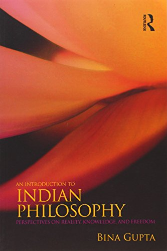 An Introduction to Indian Philosophy: Perspectives on...