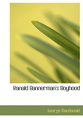 Ranald Bannerman's Boyhood (Large Print Edition)