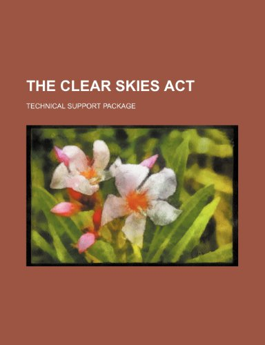 The Clear Skies ACT: Technical Support Package