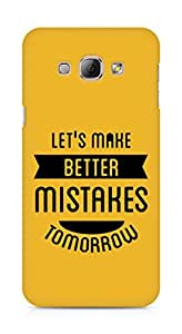 Amez Lets make better Mistakes Tomorrow Back Cover For Samsung Galaxy A8