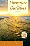 Literature and Ourselves: 2009 MLA Update (6th Edition) [Paperback] [2011] 6 Ed. Gloria Mason Henderson, Anna Dunlap Higgins, William Day, Sandra Waller
