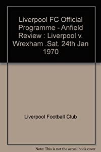 Liverpool Fc Official Programme - Anfield Review Liverpool V Wrexham Sat 24th Jan 1970
