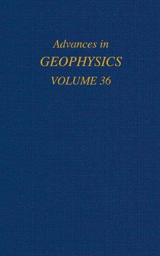 Advances in Geophysics, Vol. 36